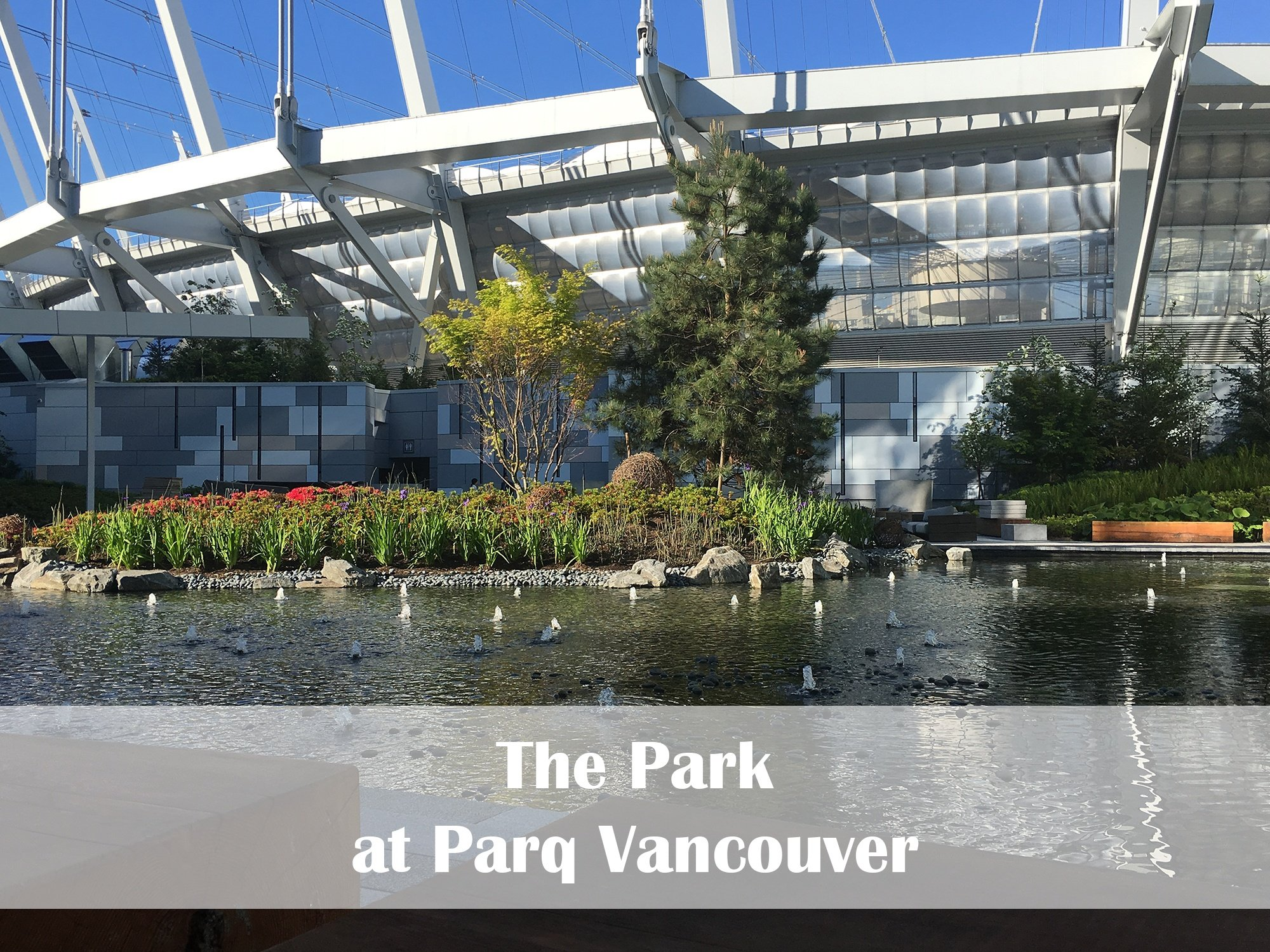 The Park at Parq Vancouver