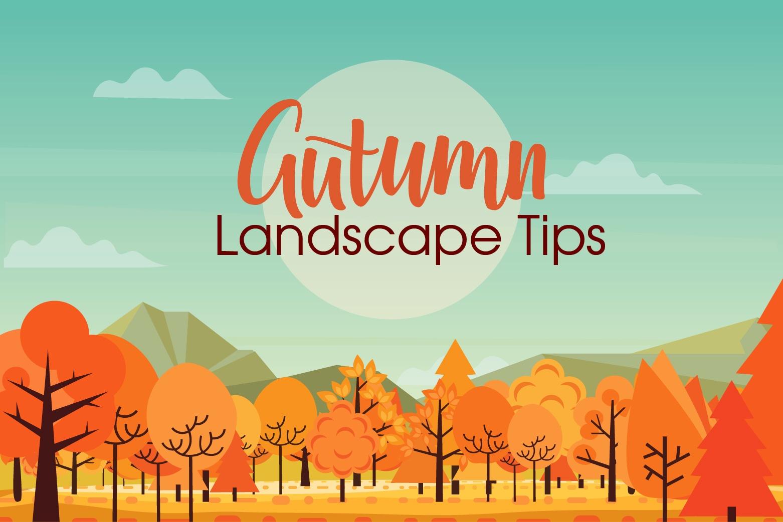 autumn landscape tips-01
